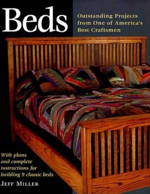 Beds: Nine Outstanding Projects by One of America's Best - Miller, Jeff