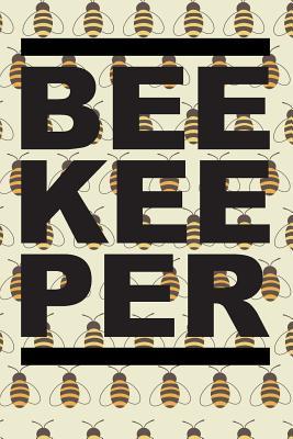 Bee Kee Per: Lined Journal for Honey Bee Lovers - Skinner, J M