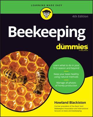 Beekeeping for Dummies - Blackiston, Howland
