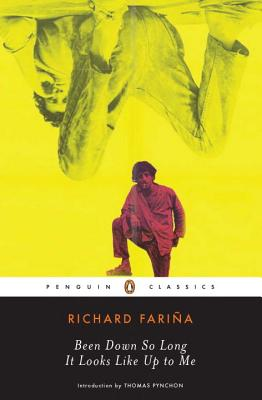 Been Down So Long It Looks Like Up to Me - Farina, Richard, and Pynchon, Thomas (Introduction by)