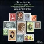 "Beethoven: Cello Sonatas, Opp. 69 & 102; ""Bei Männern""  Variations"
