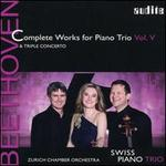 Beethoven: Complete Works for Piano Trio, Vol. 5; Triple Concerto