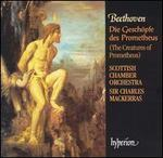 Beethoven: Die Gesch�pfe des Prometheus