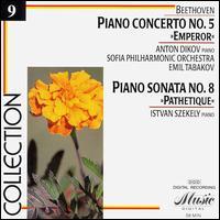 "Beethoven: ""Emperor"" Concerto; ""Pathetique"" Sonata - Anton Dikov (piano); Istvan Szekely (piano); Sofia Philharmonic Orchestra; Emil Tabakov (conductor)"