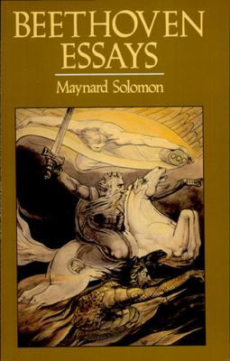 Beethoven Essays - Solomon, Maynard