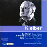 Beethoven: Fidelio Overture; Schubert: Symphony No. 9; Berg: Scenes from Wozzeck