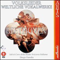 Beethoven: Folk Songs, etc. - Amy Lawrence (soprano); Andrea Marcon (fortepiano); Diego Fasolis (fortepiano); Dorothee Labusch (mezzo-soprano);...
