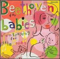 Beethoven for Babies: Brain Training for Little Ones - Various Artists