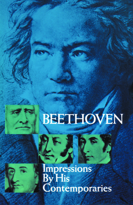 Beethoven: Impressions by His Contemporaries - Sonneck, Oscar (Editor)