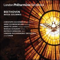 Beethoven: Missa Solemnis - Anne Schwanewilms (soprano); Annette Jahns (mezzo-soprano); Dietrich Henschel (bass); Nikolai Schukoff (tenor);...