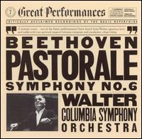 Beethoven: Pastorale Symphony No. 6 - Columbia Symphony Orchestra; Bruno Walter (conductor)