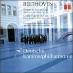 Beethoven: Septett, Op. 20; Große Fuge, Op. 133