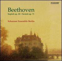 Beethoven: Septett Op. 20; Sextett Op. 71 - Gaspare Vittorio Buonomano (clarinet); Henning Trog (flute); Sarah Willis (horn); Scharoun Ensemble Berlin