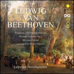 Beethoven: Sonata Op. 106 (Hammerklavier); Overture Leonore No. 3; Overture Fidelio (arranged for String Quartet)