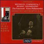 Beethoven: Symphonie No. 2; Brahms: Violinkonzert