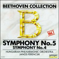 Beethoven: Symphonies Nos. 4 & 5 - Hungarian National Philharmonic Orchestra; János Ferencsik (conductor)