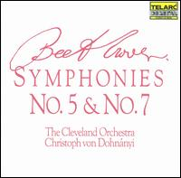 Beethoven: Symphonies Nos. 5 & 7 - Cleveland Orchestra; Christoph von Dohnányi (conductor)