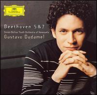 Beethoven: Symphonies Nos. 5 & 7 - Simón Bolívar Symphony Orchestra of Venezuela; Gustavo Dudamel (conductor)