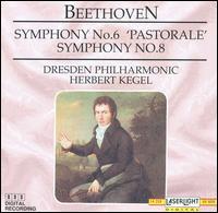 "Beethoven: Symphonies Nos. 6 ""Pastorale"" & 8 - Dresden Philharmonic Orchestra; Herbert Kegel (conductor)"