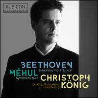 """Beethoven: Symphony No. 3 """"Eroica""""; Symphony No. 1 - Solistes Europeens Luxembourg; Christoph König (conductor)"""