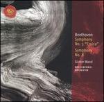"""Beethoven: Symphony No. 3 """"Eroica""""; Symphony No. 8"""