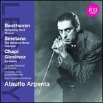 Beethoven: Symphony No. 3; Smetana: Bartered Bride Overture; Chapi, Giménez: Zarzuelas