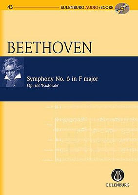 Beethoven: Symphony No. 6 in F Major/F-Dur, Op. 68 'Pastorale' - Beethoven, Ludwig Van (Composer)