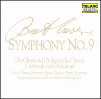 Beethoven: Symphony No. 9 - Carol Vaness (soprano); Janice Taylor (mezzo-soprano); Robert Lloyd (bass); Siegfried Jerusalem (tenor);...