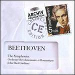 Beethoven: The Symphonies - Anne Sofie von Otter (mezzo-soprano); Anthony Rolfe Johnson (tenor); Gilles Cachemaille (bass); Luba Orgonasova (soprano); Orchestre Revolutionnaire et Romantique; John Eliot Gardiner (conductor)