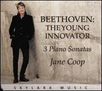 Beethoven: The Young Innovator - 3 Piano Sonatas