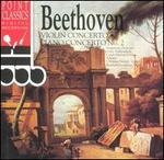 Beethoven: Violin Concerto; Piano Concerto 2
