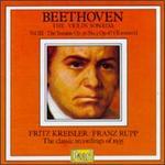 Beethoven: Violin Sonatas III - Franz Rupp (piano); Fritz Kreisler (violin)
