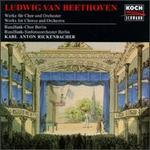 Beethoven: Werke für Chor und Orchester
