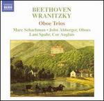 Beethoven, Wranitzky: Oboe Trios
