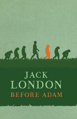Before Adam - London, Jack
