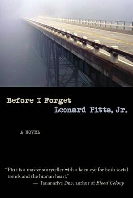 Before I Forget - Pitts Jr, Leonard