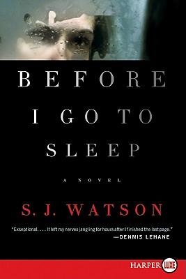 Before I Go to Sleep - Watson, S J