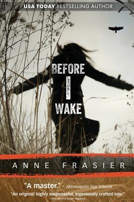 Before I Wake - Frasier, Anne