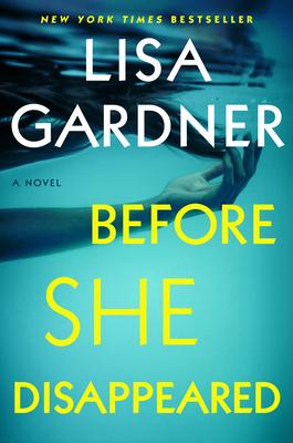 Before She Disappeared - Gardner, Lisa