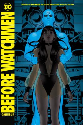 Before Watchmen Omnibus - Azzarello, Brian, and Straczynski, J Michael, and Wein, Len