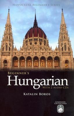 Beginner's Hungarian - Boros, Katalin