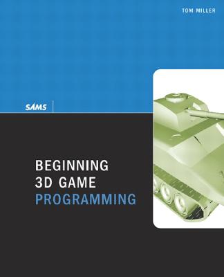 Beginning 3D Game Programming - Miller, Tom