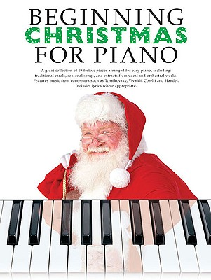 Beginning Christmas for Piano - Boston Music Company (Creator)