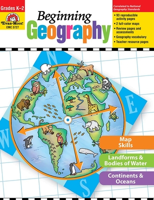 Beginning Geography, Grades K-2 - Evan-Moor Educational Publishers (Creator)