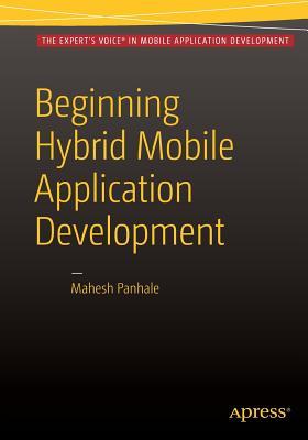 Beginning Hybrid Mobile Application Development - Panhale, Mahesh