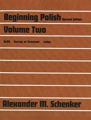 Beginning Polish: Volume Two - Schenker, Alexander M