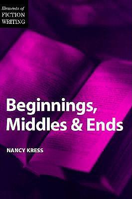 Beginnings, Middles and Ends - Kress, Nancy