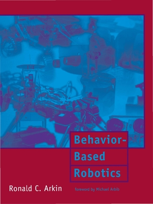 Behavior-Based Robotics - Arkin, Ronald C