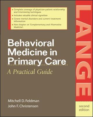 Behavioral Medicine in Primary Care - Feldman, Mitchell D, MD, Mphil