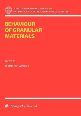 Behaviour of Granular Materials - Cambou, Bernard (Editor)